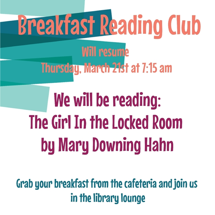 Breakfast reading club will resume Thursday, March 21st